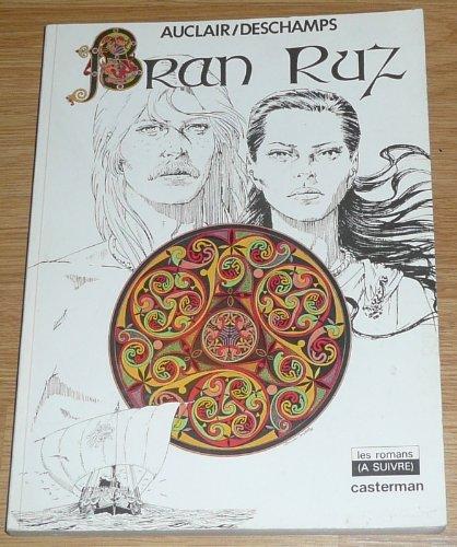Bran Ruz: Auclair, Deschamps, Alain