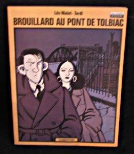 Brouillard au pont de tolbiac (anc ed): Tardi; Léo Malet
