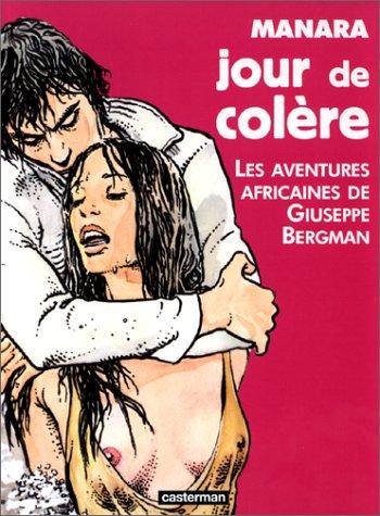 9782203334151: Jour de colère: Les aventures africaines de Giuseppe Bergman (Les Romans A suivre) (French Edition)