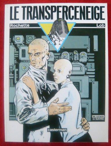 9782203334182: Le transperceneige (Les Romans A suivre) (French Edition)