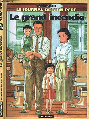 LE GRAND INCENDIE Volume 1 of the Trilogy
