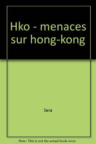 9782203334687: HKO. Menaces sur Hong Kong