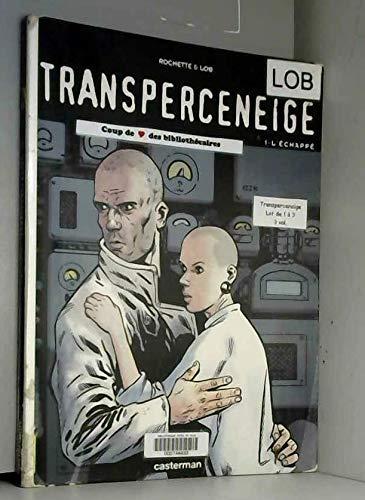 9782203334793: Transperceneige, tome 1 : L'Echappé
