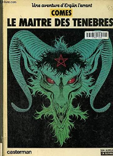 9782203335028: UNE AVENTURE D'ERGUN L'ERRANT : MAITRES DES TENEBRES (Un auteur a suivre)