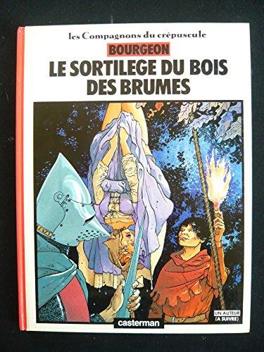 Le sortilège du bois des Brumes: François Bourgeon