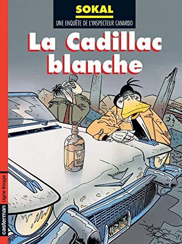9782203335349: L'Inspecteur Canardo, tome 6 : La Cadillac blanche