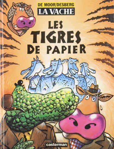 9782203335431: La Vache, tome 6 : Les Tigres de papier