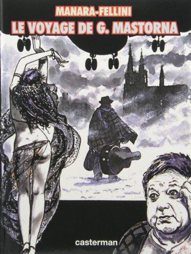 Le Voyage de G. Mastorna dit Fernet: Milo Manara; Federico Fellini