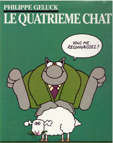 9782203340060: Le Chat, tome 4 : Le Quatri�me Chat