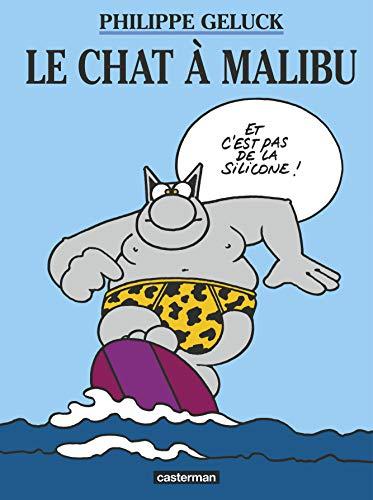 9782203340381: Le chat t7 le chat a malibu (Univers d'auteurs)