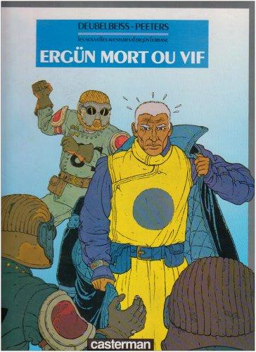9782203341012: Les Nouvelles aventures d'Ergün l'errant, N° 1 : Ergün mort ou vif