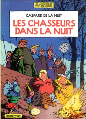 9782203342026: Gaspard de la Nuit, tome 2 : Les Chasseurs dans la Nuit