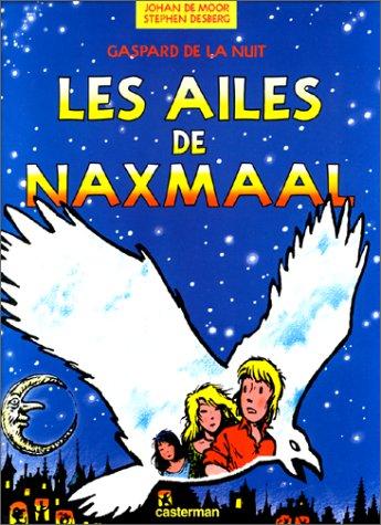 9782203342040: Gaspard de la Nuit, tome 4 : Les Ailes de Naxmaal
