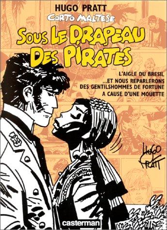 9782203344075: Corto Maltese : Sous le drapeau des pirates