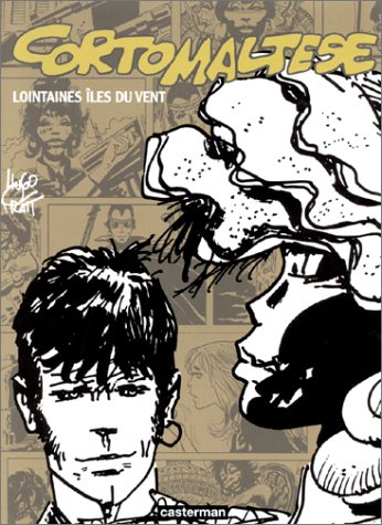 9782203344242: Corto Maltese: Lointaines Iles Du Vent (French Edition)