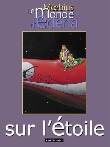 9782203345201: Le monde d'Edena, Tome 1 : Sur l'étoile (Moebius)