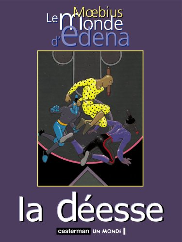 Le Monde d'Edena, tome 3 : La déesse: Moebius