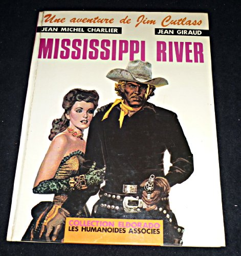 Jim Cutlass, tome 1 : Mississippi River