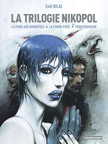 9782203353305: La Trilogie Nikopol : Tome 1, La foire aux immortels ; Tome 2, La femme piège ; Tome 3, Froid équateur (French edition)