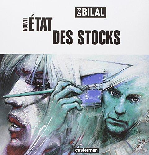 Nouvel état des stocks: Enki Bilal