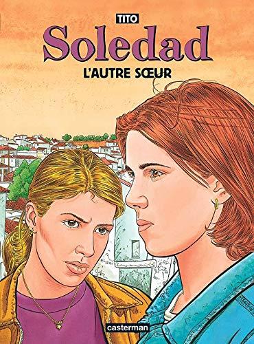 9782203355460: Soledad, tome 6 : L'Autre Soeur