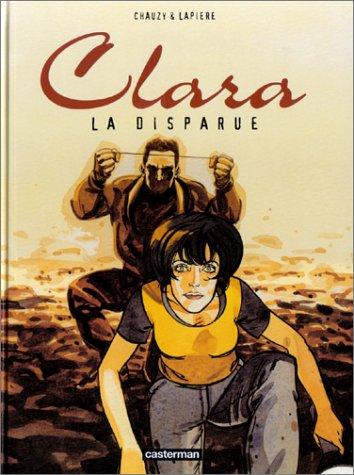 Clara, tome 3 : La Disparue (French Edition): n/a