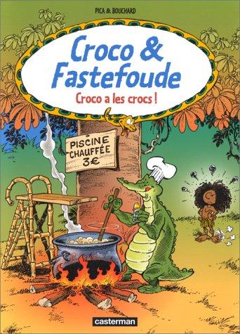 Croco a les crocs: Bouchard, Pica