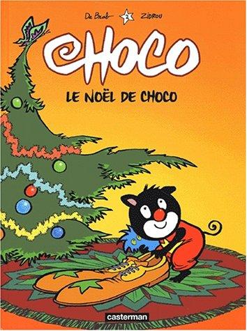 9782203356689: Choco, tome 2 : Le Noël de Choco