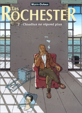 9782203356894: Les Rochester, tome 2 : Claudius ne répond plus