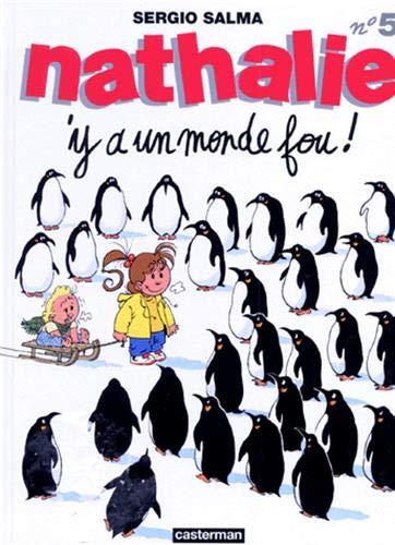 9782203358058: Nathalie, tome 5 : Y'a un monde fou!