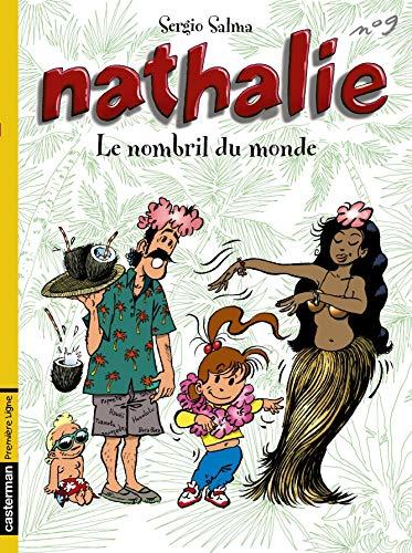 9782203358096: Le Nombril Du Monde (French Edition)
