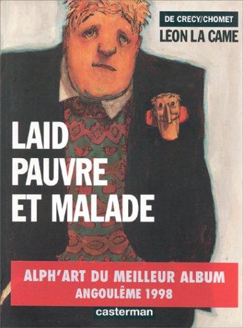 9782203359147: Léon la came. Laid, pauvre et malade