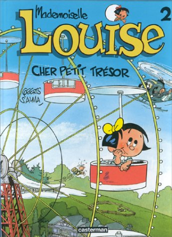 9782203361027: Mademoiselle Louise, tome 2 : Cher petit trésor!