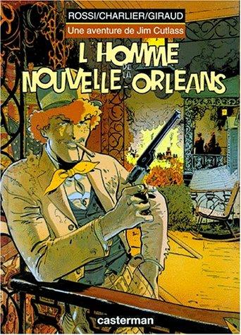 9782203364103: Jim Cutlass, tome 2 : L'Homme de la Nouvelle-Orl�ans