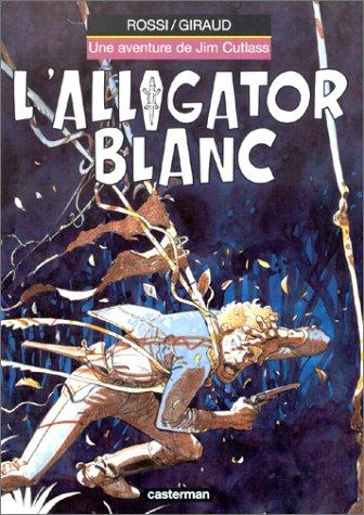 9782203364141: Jim Cutlass, tome 3 : L'Alligator blanc