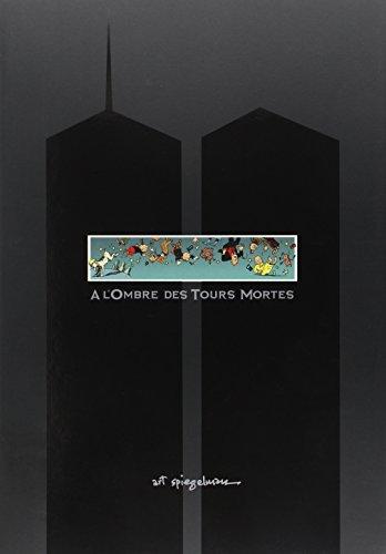 A Lombre Des Tours Mortes By Spiegelman Casterman 9782203370067