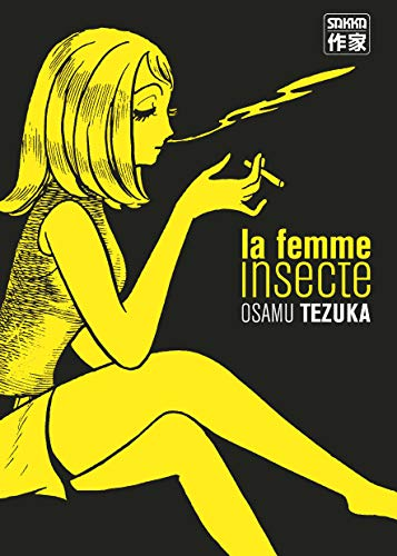La Femme insecte (Sakka) (French Edition) (9782203373976) by [???]