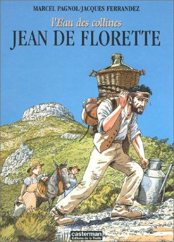 9782203377011: L'Eau des collines : Jean de Florette