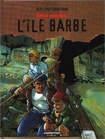 9782203378025: Sales Mioches !, tome 2 : L'�le Barbe