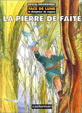 9782203388789: Pierre de faite (la) - face de lune, le dompteur de vagues (RECITS ADO-ADULTES)