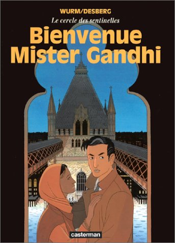 9782203389243: Le Cercle des sentinelles, tome 3 : Bienvenue Mister Gandhi