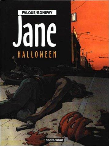 Jane, Tome 2 : Halloween: Falque, Denis, Bonifay,