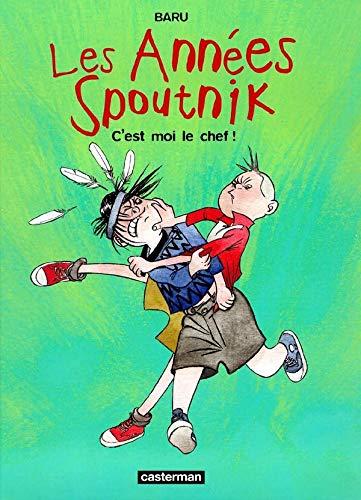 Les années Spoutnik, tome 2 : C'est: Baru