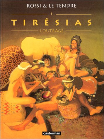 9782203389595: Tirésias, tome 1 : L'Outrage