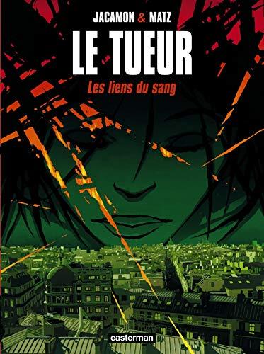 9782203389984: Le Tueur, tome 4 : Les Liens du sang
