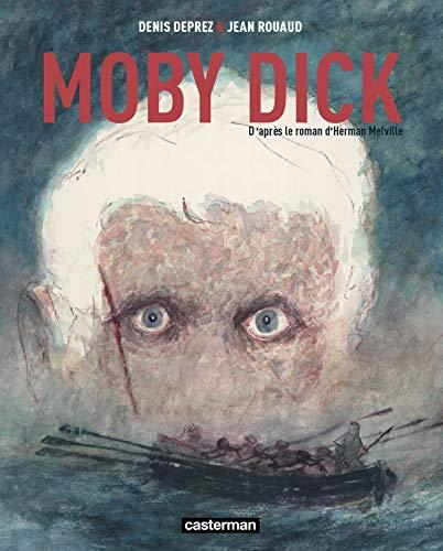 Moby Dick: Denis Deprez, Jean Rouaud
