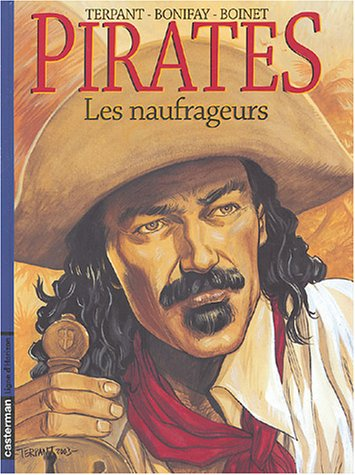 9782203392175: Pirates, tome 3 : Les Naufrageurs
