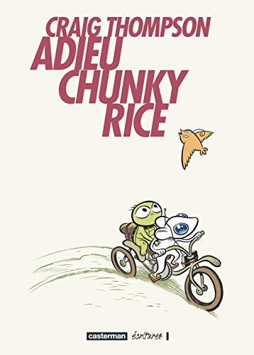 Adieu Chunky Rice (French Edition) (2203396296) by CRAIG THOMPSON