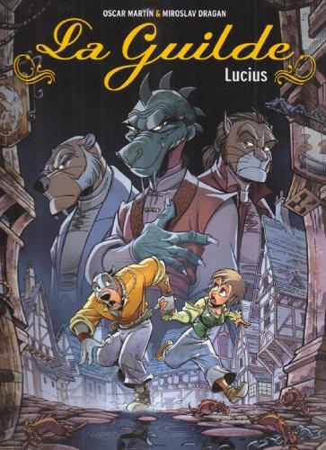 9782203398139: La Guilde, Tome 2 : Lucius
