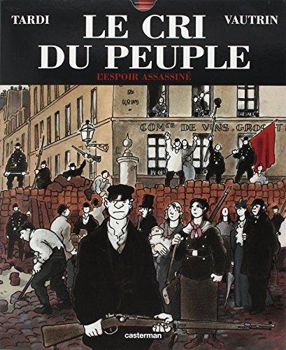 9782203399297: Le Cri du peuple, tome 2 : L'Espoir assassiné